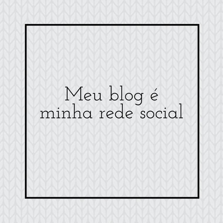 Meu blog é minha rede social